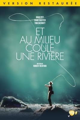 Télécharger Et Au Milieu Coule Une Rivière (Version Restaurée) ou voir en streaming