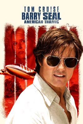 Télécharger Barry Seal : American Traffic ou voir en streaming