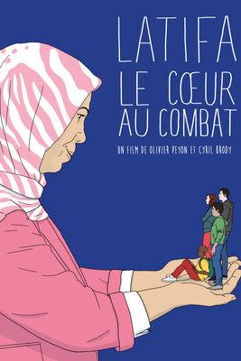 Télécharger Latifa, Le Cœur Au Combat ou voir en streaming