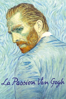 Télécharger La Passion Van Gogh (2017) ou voir en streaming