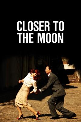 Télécharger Closer To The Moon ou voir en streaming