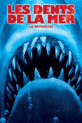 Télécharger Les Dents De La Mer: La Revanche