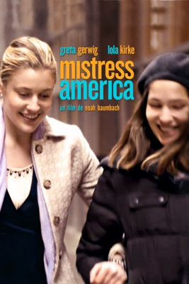 Télécharger Mistress America ou voir en streaming