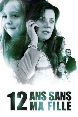 DVD 12 Ans Sans Ma Fille