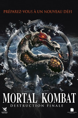 Télécharger Mortal Kombat - Destruction Finale (VF&VOST) ou voir en streaming