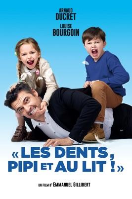 Télécharger Les Dents, Pipi Et Au Lit ou voir en streaming