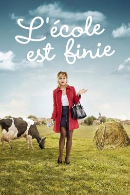 Télécharger L'école Est Finie (2018)