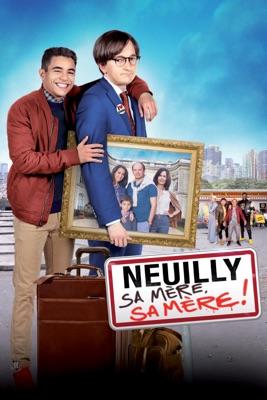 Télécharger Neuilly Sa Mère, Sa Mère ! ou voir en streaming