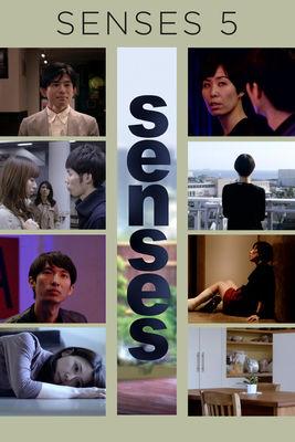 Télécharger Senses 5 ou voir en streaming