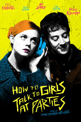 How To Talk To Girls At Parties en streaming ou téléchargement