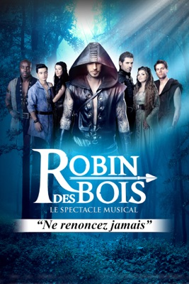 Jaquette dvd Robin Des Bois, Le Spectacle