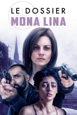 Télécharger Le Dossier Mona Lina ou voir en streaming