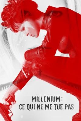 Télécharger Millenium : Ce Qui Ne Me Tue Pas ou voir en streaming
