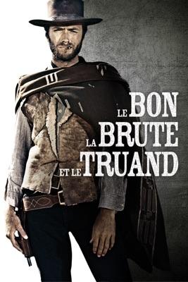 Télécharger Le Bon, La Brute, Et Le Truand