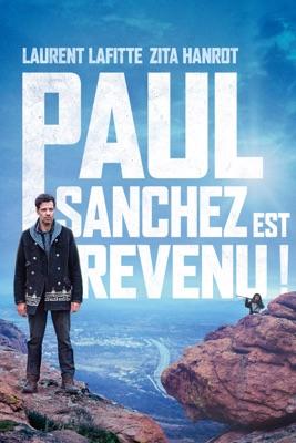 Télécharger Paul Sanchez Est Revenu ! ou voir en streaming
