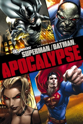 Télécharger Superman/Batman: Apocalypse ou voir en streaming