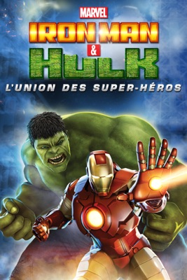 Télécharger Iron Man & Hulk : L'union Des Super-héros