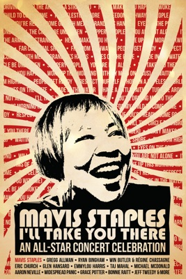 Télécharger Various Artists: Mavis Staples I'll Take You There: An All-Star Concert Celebration