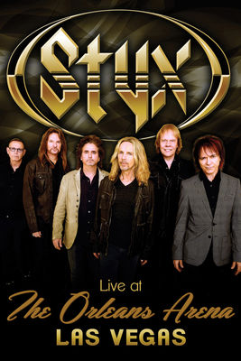 Télécharger Styx: Live At The Orleans Arena Las Vegas ou voir en streaming