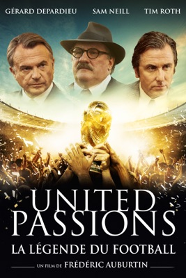 Télécharger United Passions : La Légende Du Football