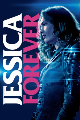 Jessica Forever en streaming ou téléchargement