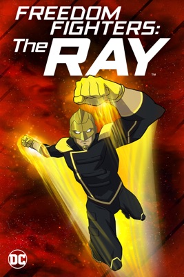 Freedom Fighters: The Ray en streaming ou téléchargement