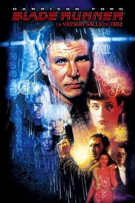 Télécharger Blade Runner (La Version Salle De 1982)