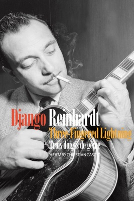 Télécharger Django Reinhardt - Three-Fingered Lightning