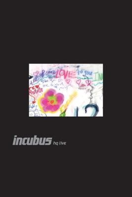 Télécharger Incubus: HQ Live