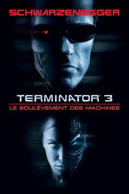 Télécharger Terminator 3 : Le Soulèvement Des Machines ou voir en streaming