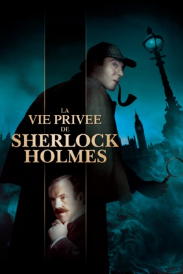 Télécharger La Vie Privée De Sherlock Holmes