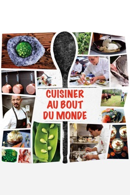 Télécharger Cuisiner Au Bout Du Monde