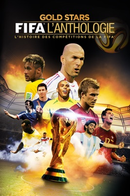 Télécharger Gold Stars : FIFA L'anthologie