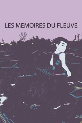Télécharger Les Mémoires Du Fleuve