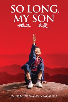 So Long, My Son en streaming ou téléchargement