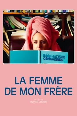 Stream La Femme De Mon Frère ou téléchargement