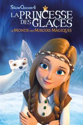 Télécharger La Princesse Des Glaces : Le Monde Des Miroirs Magiques (The Snow Queen 4)