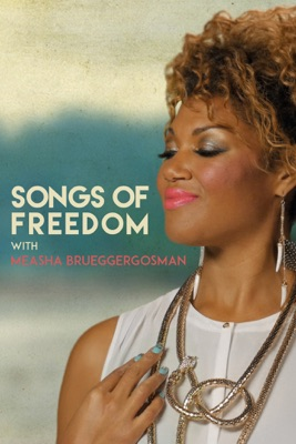 Télécharger Songs Of Freedom: With Measha Brueggergosman (version Originale)