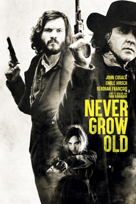 Télécharger Never Grow Old (2019) ou voir en streaming