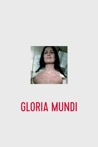 Télécharger Gloria Mundi (1976) ou voir en streaming
