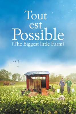 Télécharger Tout Est Possible (The Biggest Little Farm) ou voir en streaming