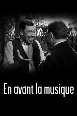 En Avant La Musique (1962) en streaming ou téléchargement