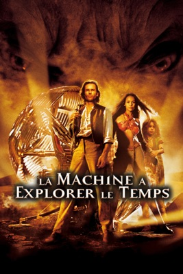 Télécharger La Machine à Explorer Le Temps (2002) ou voir en streaming
