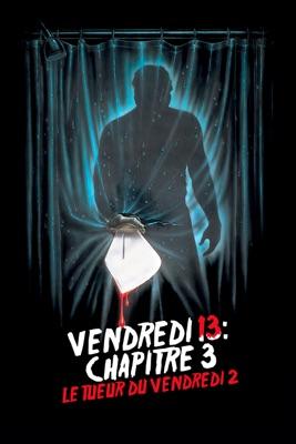 Télécharger Vendredi 13: Chapitre 3 - Le Tueur Du Vendredi 2