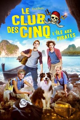 Le Club Des Cinq - L'île Aux Pirates en streaming ou téléchargement