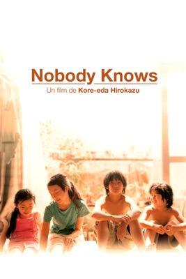 Télécharger Nobody Knows (2004) ou voir en streaming