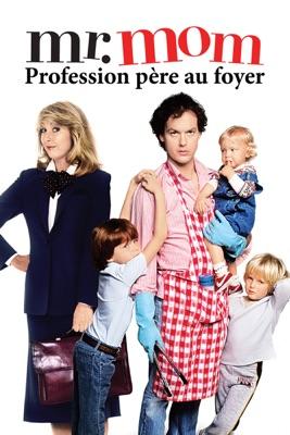Mr. Mom : Profession Père Au Foyer en streaming ou téléchargement