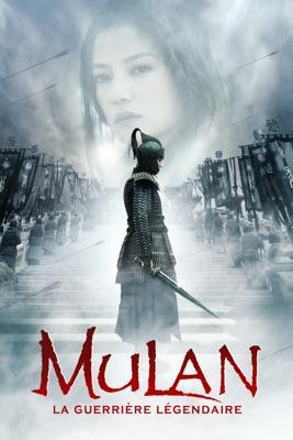 Télécharger Mulan, La Guerrière Légendaire ou voir en streaming