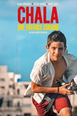 Télécharger Chala Une Enfance Cubaine