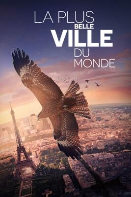 Télécharger La Plus Belle Ville Du Monde ou voir en streaming